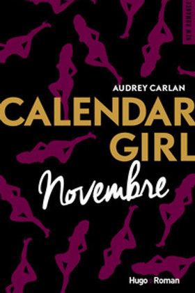 CARLAN, Audrey: Novembre, Calendar Girl 9782755629224 2017