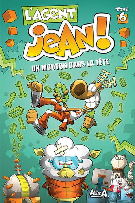 ALEX A. L'agent Jean T6: Un mouton dans la tête 9782896608355  2014