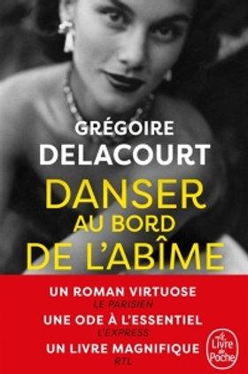 DELACOURT, Grégoire: Danser au bord de l'abîme 9782253071389 2017