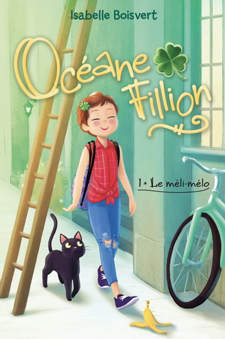BOISVERT, I T1 Océane Fillion: Le méli-mélo 9782897093273 2019