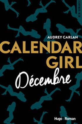 CARLAN, Audrey: Décembre, Calendar Girl 9782755629231 2017
