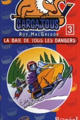 MacGREGOR, R: T3 Carcajous: La baie de tous les dangers 9782890529212
