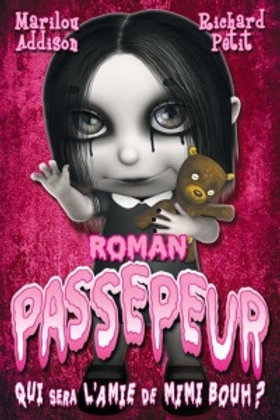 ADDISON PETIT: Passepeur : Qui sera l'amie de Mimi Bouh ? 9782897093617