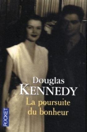 KENNEDY, Douglas: La poursuite du bonheur 9782266125147 2001