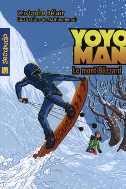 BÉLAIR, C T2 Yoyo Man: Le mont Blizzard 9782895291978