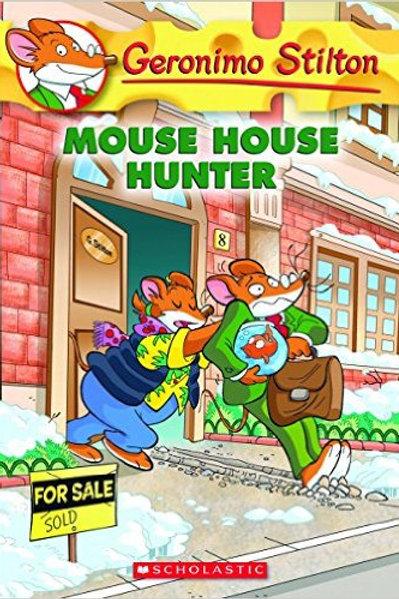 STILTON, Geronimo #61 Mouse House hunter 9780545835541