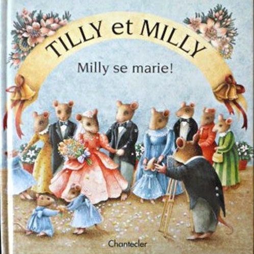 SUMMERS KNEEN: Tilly et Milly: Milly se marie France loisirs 2001