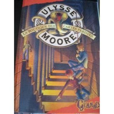 BACCALARIO, P:  T2 Ulysse Moore, La boutique des cartes perdues 9782298010619