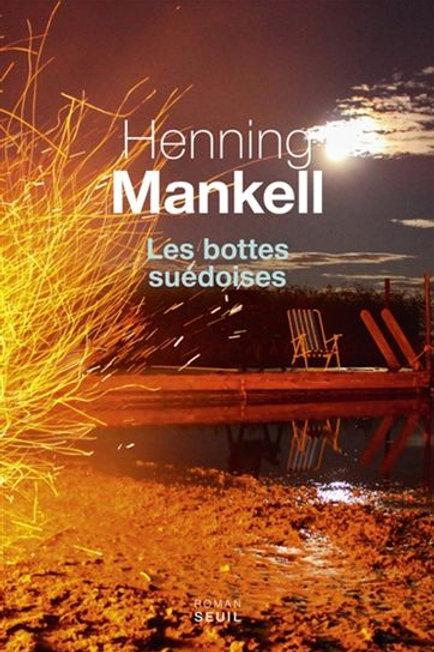 MANKELL, Henning: Les bottes suédoises 9782021303896  2016