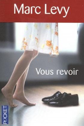 LÉVY, Marc: Vous revoir POCKET 9782266199605 2005