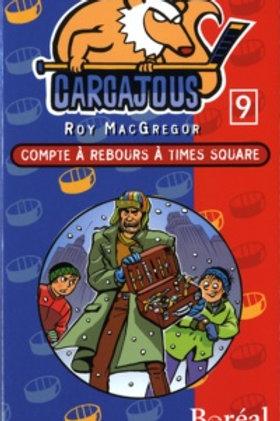 MacGREGOR, R: T9 Carcajous: Compte à rebours Time square 9782764603697