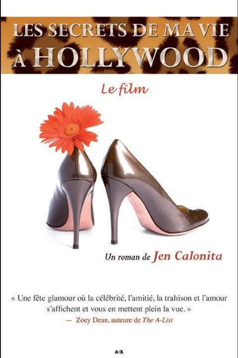 CALONITA, Jen T2 Les secrets Hollywood: Le film 9782896670918