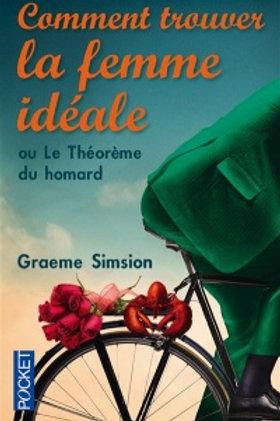 SIMSION, Graeme: Comme trouver la femme idéale 9782266244824 2014
