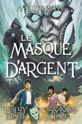 BLACK CLARE: T4 Magisterum : Le masque d'argent 9781443165907 SCHOLASTIC 2018