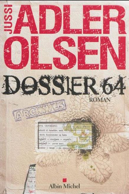 ADLER OLSEN, Jussi: Dossier 64 9782226254214 2014
