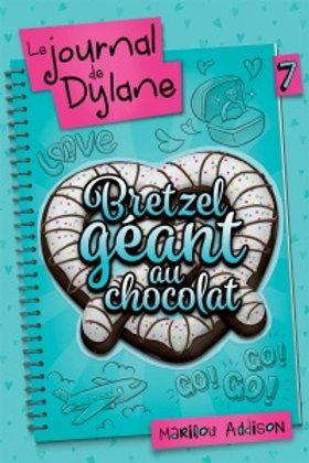 ADDISON, Marilou T7 Journal de Dylane: Bretzel géant 9782897091873