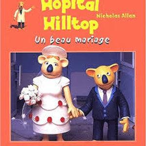 Copie de ALLAN, Nicholas: Hôpital Hilltop, Un beau mariage 9782012243378 2002