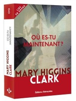 CLARK, Mary Higgins: Où es-tu maintenant ? 9782365592260 2019
