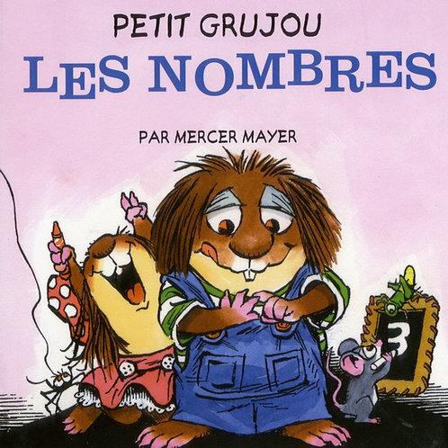 MAYER, Mercer: Petit Grujou: Les nombres 9781454904922