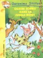 Geronimo Stilton T9 Quatre souris dans la jungle-noire 9782226140654