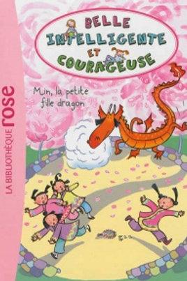 Belle intelligente et courageuse T4: Min, la petite fille dragon 9782012024236