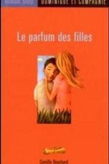 BOUCHARD, C. R.BLEU13 Le parfum des filles 9782895124702