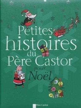 Petite histoires du Père Castor pour Noël 9782081264434 2011
