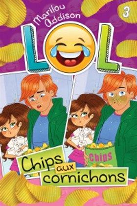 ADDISON, Marilou T3 LOL Chips aux cornichons 9782897091897