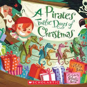 YATES SERRA: A Pirates Twelve Days of Christmas 9780545631310 2012