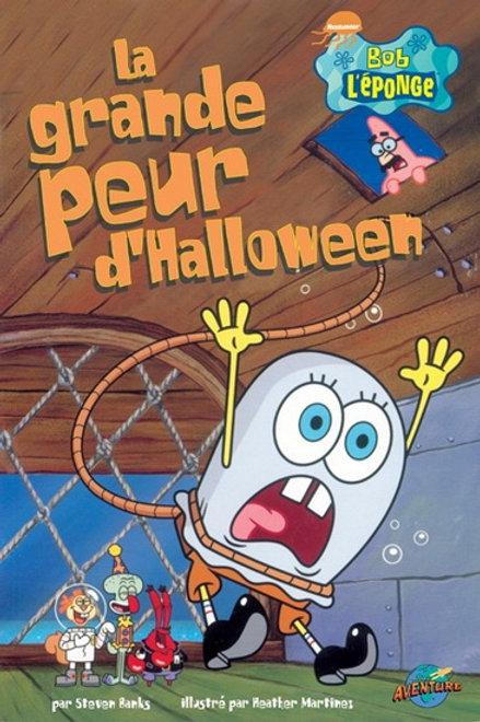 Bob l'éponge: La grande peur d'Halloween Press Adventure 9782895432135