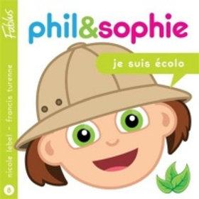 LEBEL TURENNE: Phil & Sophie Je suis écolo 9782924044230