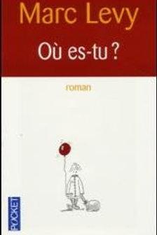 LÉVY, Marc: Où es-tu 9782266122696 POCKET 2001