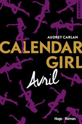 CARLAN, Audrey: Avril, Calendar Girl 9782755629156 2017