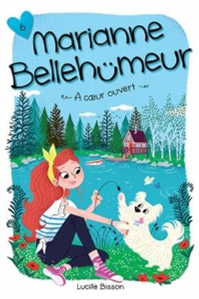 BISSON, L T6 Marianne Bellehumeur: À coeur ouvert 9782897092689