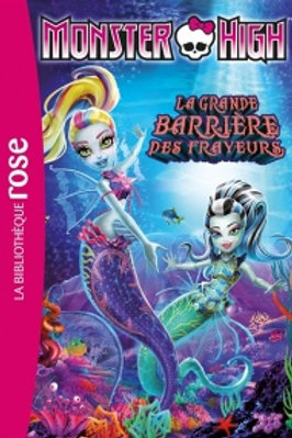 Monster High T11: La grande barrière des frayeurs Biblio rose 9782011956569 2016