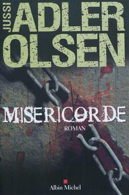 ADLER OLSEN, Jussi: Miséricorde 9782226229939 2011