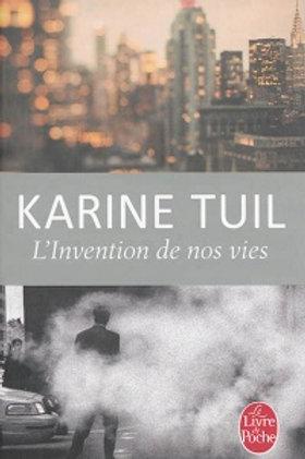 TUIL, Karine: L'invention de nos vies 9782253179450 2013