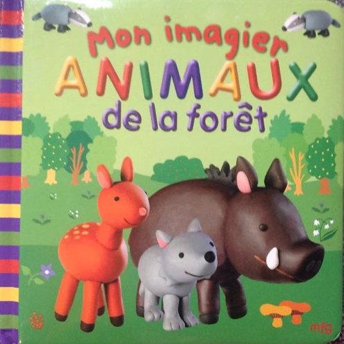 Mon imagier Animaux de la forêt 9782750201494 mfg éducation  2005