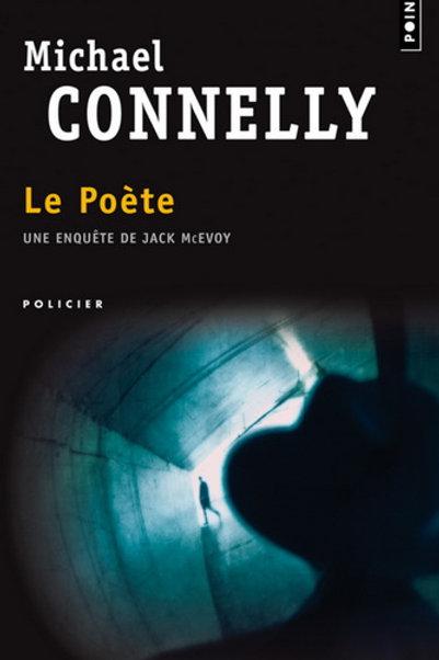 CONNELLY, Michael : Le poète Points  97820203456751997