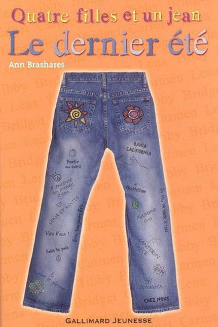 BRASHARES, Ann T4 Quatre filles et un jean: le dernier été 9782070611454 2012