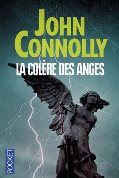 CONNOLLY, John: La colère des anges 9782266244565 2013
