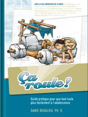 BEAULIEU, Danie: Ça roule Guide pour l'adolescence 9782923520384 2008