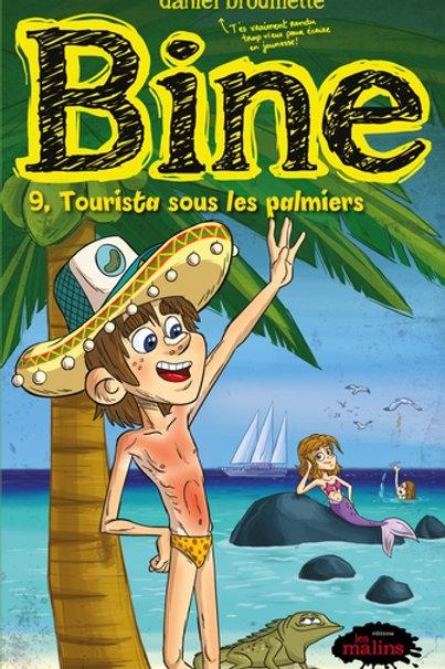 BROUILLETTE, Daniel T9: Tourista sous les palmiers 9782896578368
