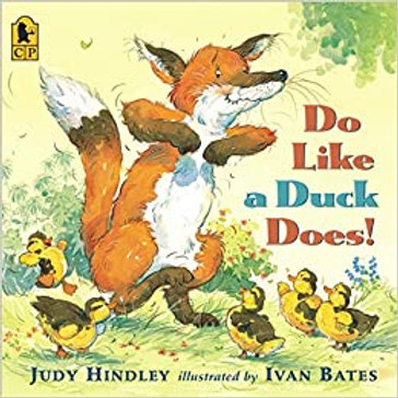 HINDLEY BATES: Do Like a Duck Does ! SCHOLASTIC 9780545085113 2008