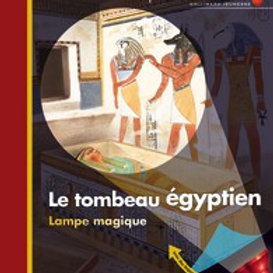 Mes premières découvertes: Le tombeau égyptien Gallimard 9782070616688