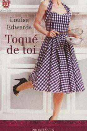 EDWARDS, Louisa: Toqué de toi T1 Au plaisir des sens 9782290056158 2012
