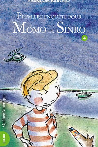 BRACELO, François T4 Premier enquête pour Momo de Sinro 9782764401712