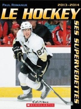 ROMANUK: Le hockey, ses vedettes 2013-14 SCHOLASTIC 9781443124904 2013