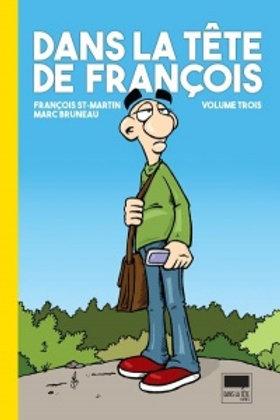 ST-MARTIN BRUNEAU: Dans la tête de François T39782981617743
