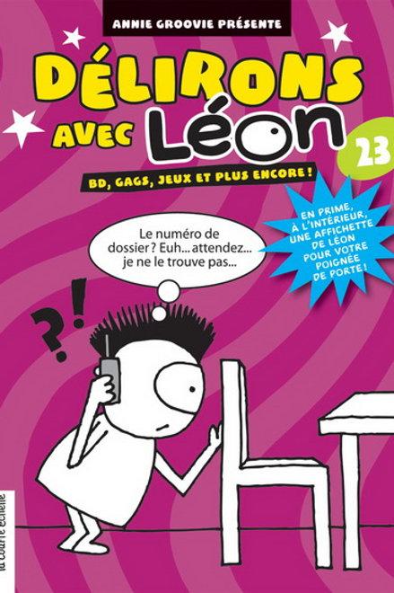 GROOVIE, Annie: T23 Délirons avec Léon 9782896511723